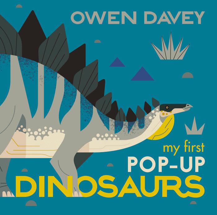 My First Pop-Up Dinosaurs by Owen Davey