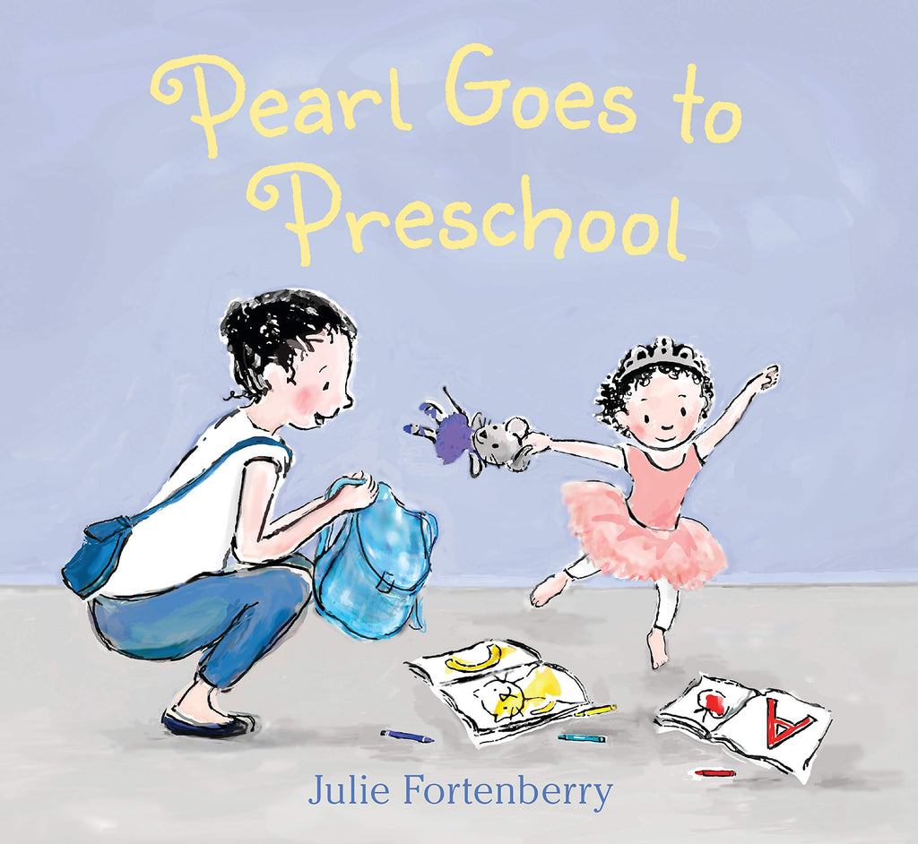 pearl goes to preschool julie fortenberry