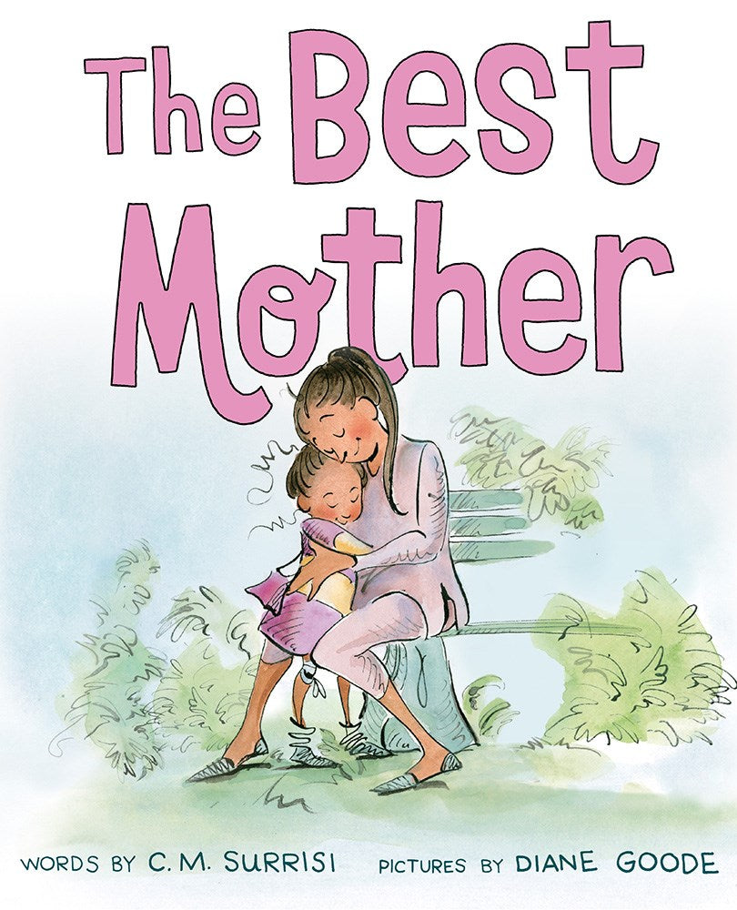 The Best Mother by C.M. Surrisi