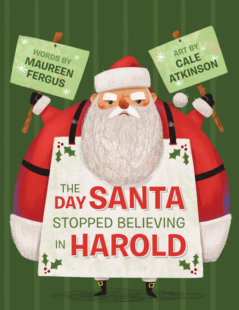 the day santa stopped believing in harold maureen fergus
