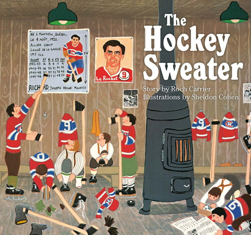 The Hockey Sweater by Roch Carrier and Sheldon Cohen