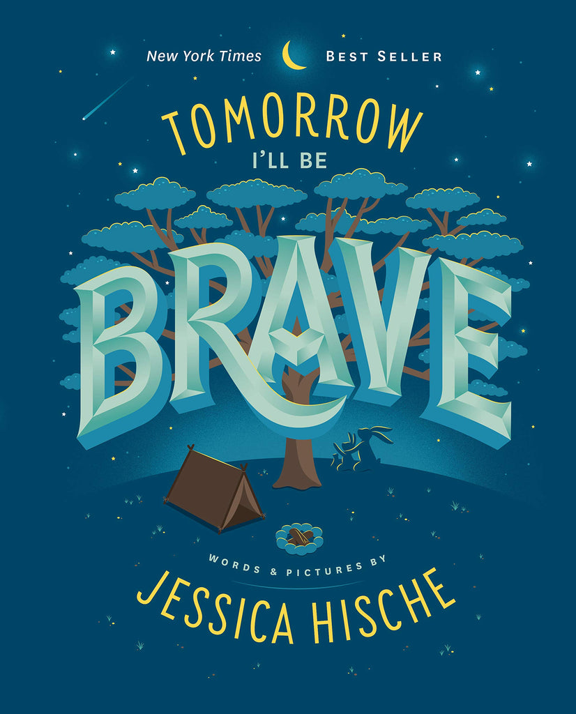 Tomorrow I'll Be Brave by Jessica Hishce (Board)