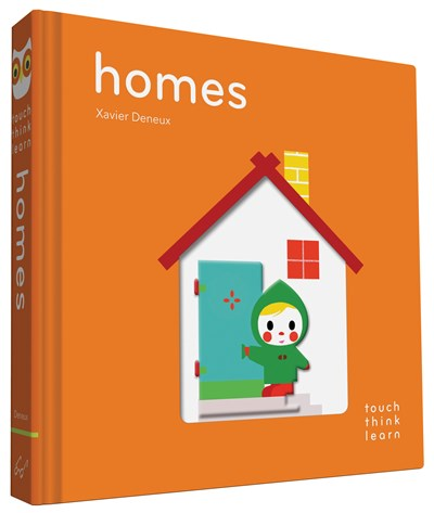 Touch, Think, Learn: Homes by Xavier Deneux