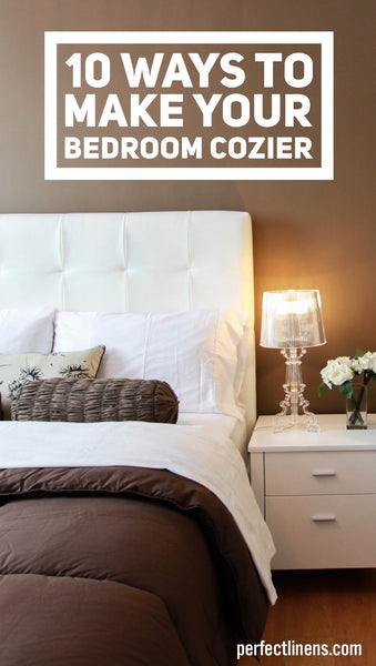 10 Ways to Make Your Bedroom Cozy