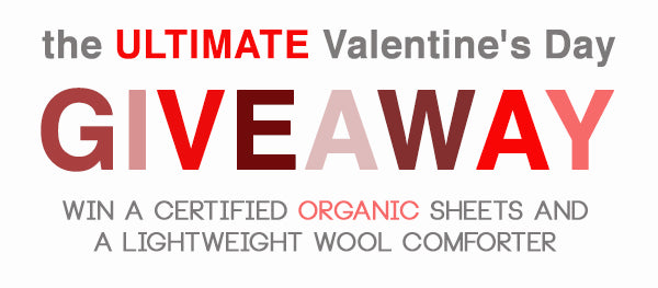 Valentine's Day Giveaway: Certified Organic Sheets and Lightweight Wool Comforter