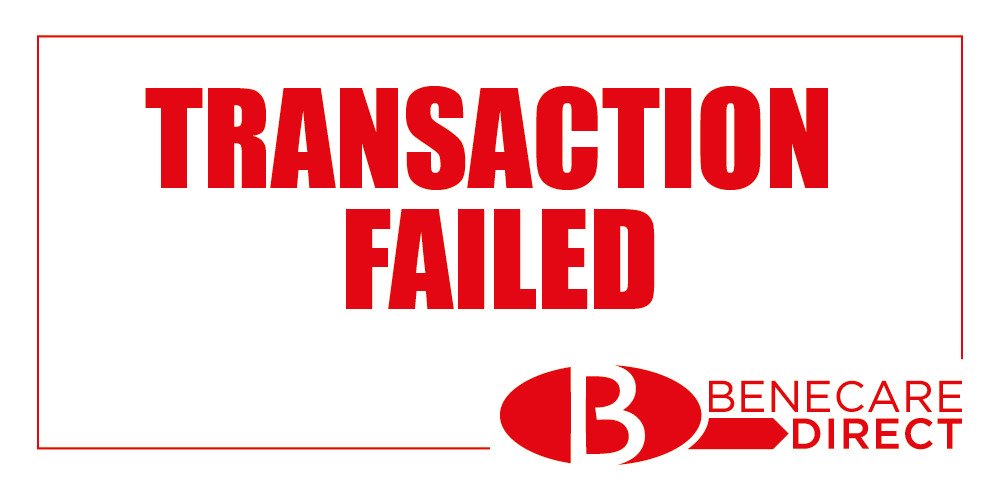 benecare direct, transaction failed,