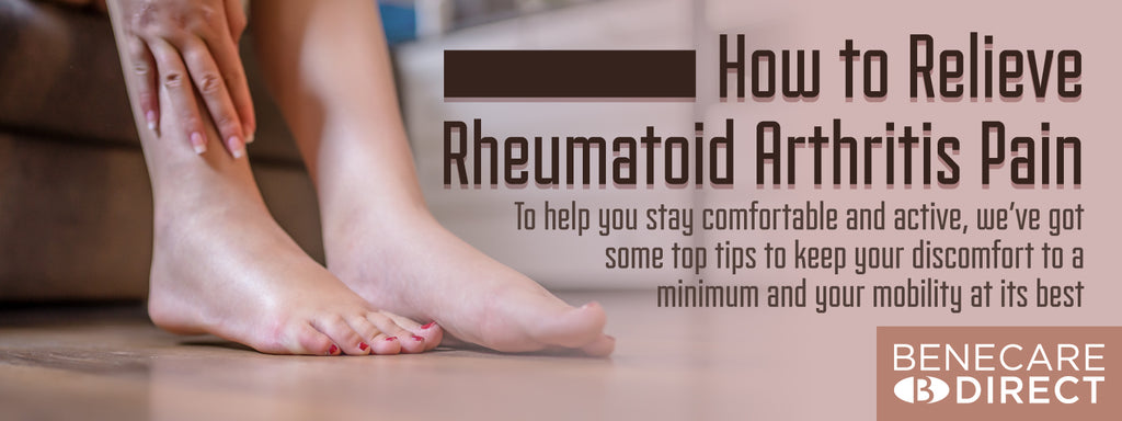 Benecare guide on how to relieve Rheumatoid Arthritis Pain