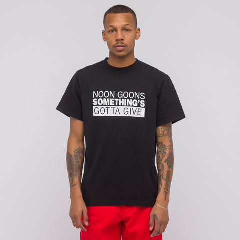 Noon Goons Something's Gotta Give T-Shirt in Black - Notre