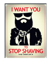 I Want You To Stop Shaving Sticker