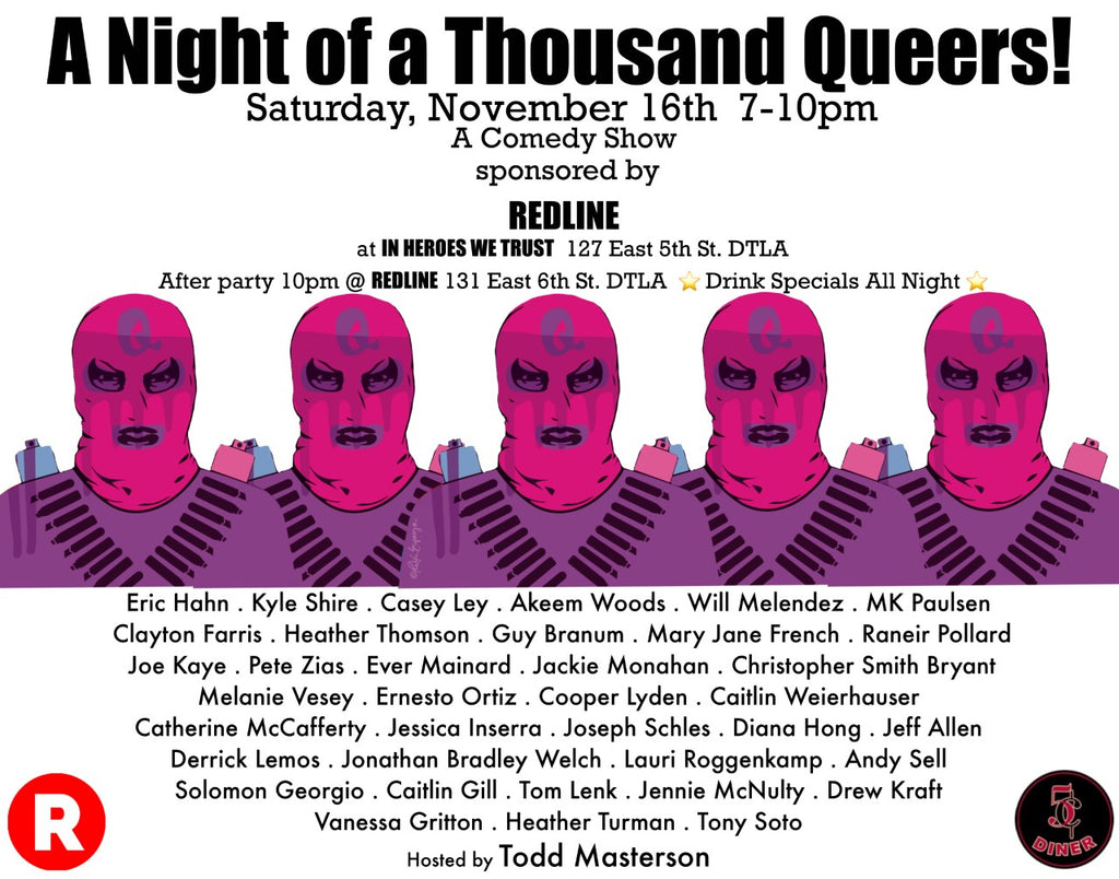 A Night of a Thousand Queers Comedy Show- Saturday, November 16th, 7-10pm