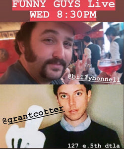 Grant Cotter + Billy Bonnell Comedy Show - Wednesday, October 16th 8:30pm