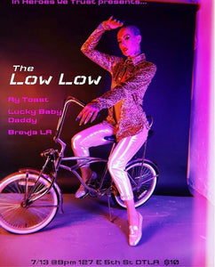 In Heroes We Trust presents The Low Low with DJ Ry Toast