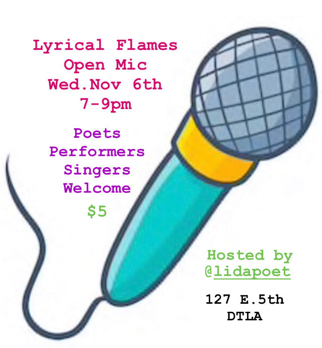 Lyrical Flames Open Mic - Wed., November 6th, 7-9pm