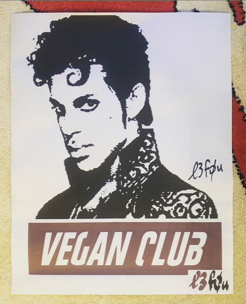 "Vegan Club ""Prince"" Paste Up"