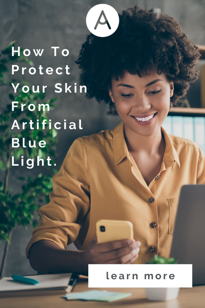 how to protect your skin from artificial blue light