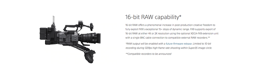 16 Bit RAW output from the new Sony FX9