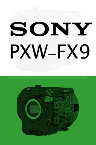 (NEW) Sony PXWFX9 6K Full-Frame Sensor Cinema Camera