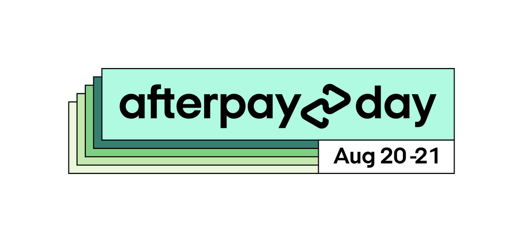 Afterpay Day! August 20th until August 21st