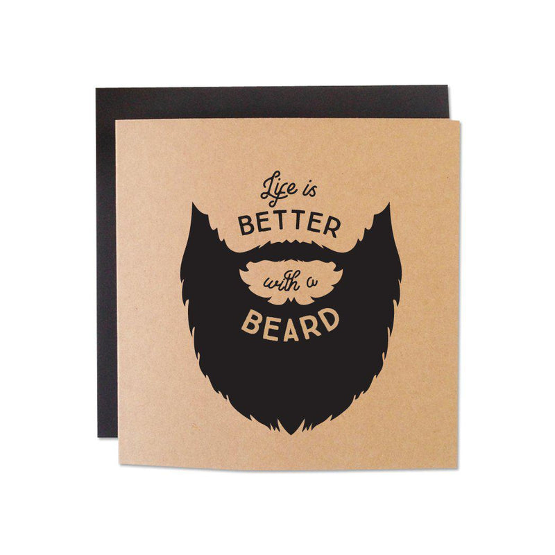 Life Is Better With a Beard Card-Wild Ones-BEARDED.