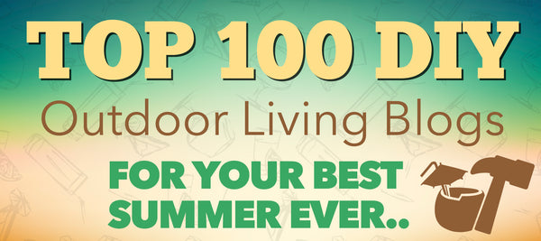 Top Outdoor Living Blogs For Your Best Summer Ever Banner