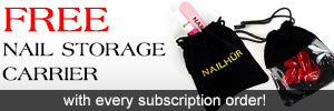 Free nail storage carrier with subscription orders