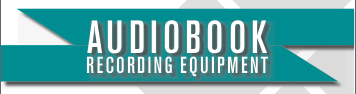 Audiobook Recording Equipment