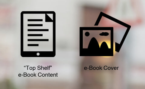 Bundle A = Top Shelf eBook Content + eBook Cover