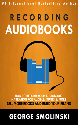 Record Your Own Audiobook (Scroll Down To Learn Why Audiobooks Are a Must-Have)