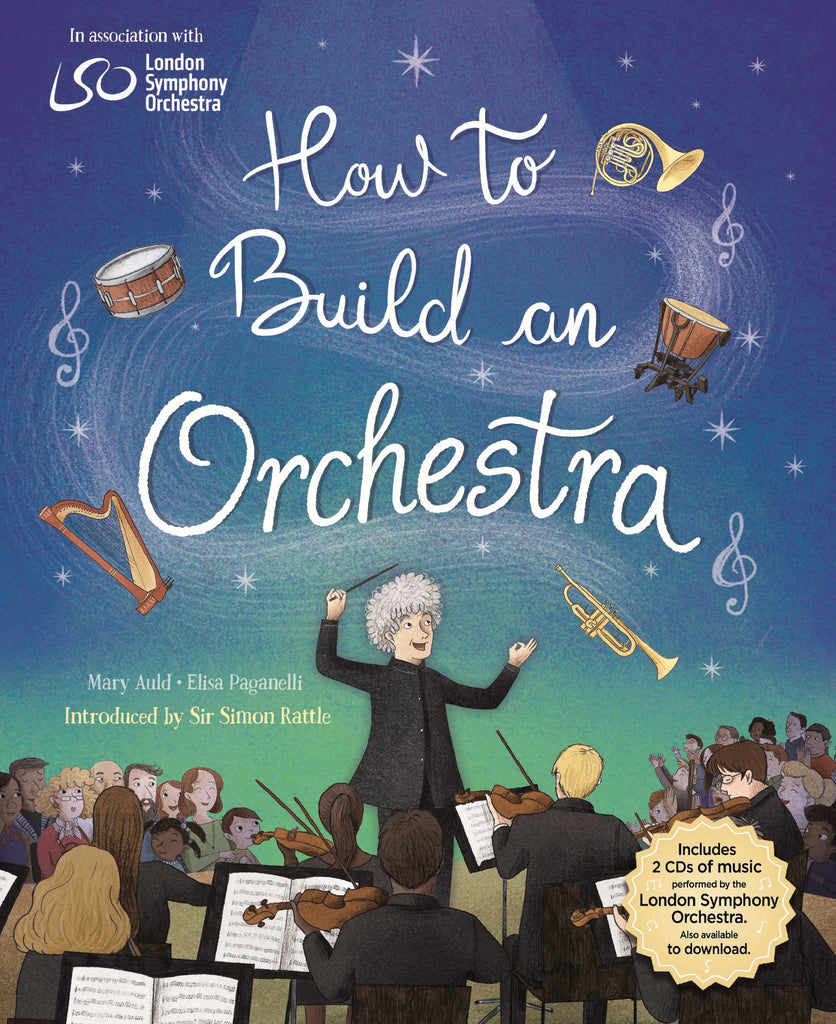 How to Build an Orchestra | Book from LSO & Hachette Kids