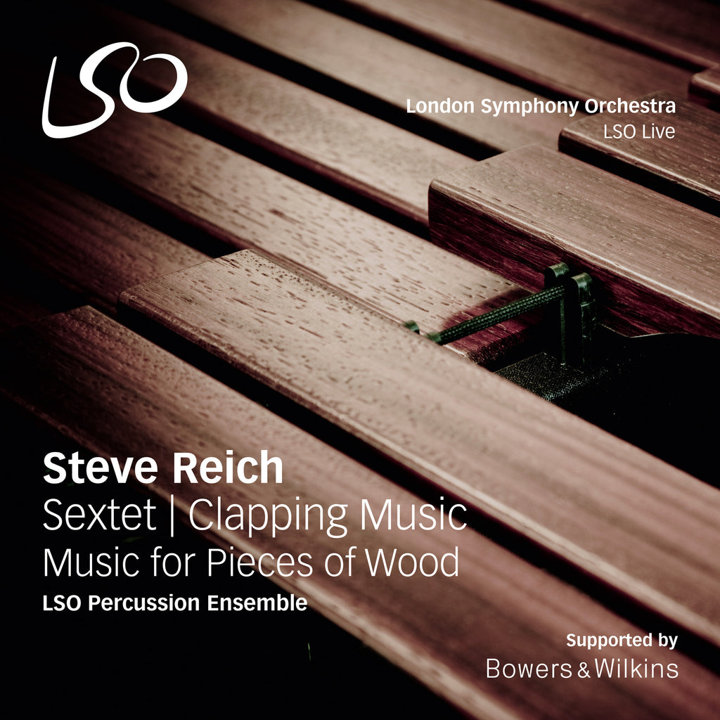 Reich: Sextet, Clapping Music, Music for Pieces of Wood [digital download]