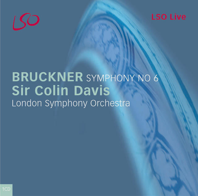 Bruckner: Symphony No. 6 album cover