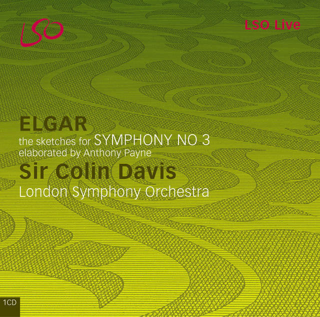 Elgar: Symphony No. 3 (Sketches elaborated by Anthony Payne) album cover