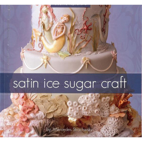 Satin Ice Sugar Craft Book