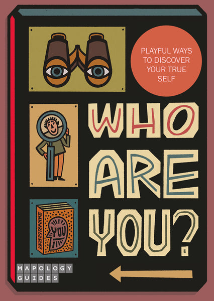 Who Are You? Mapology Guides