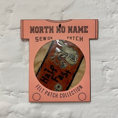 North_No_Name_Felt_Patch_Half_Fast_Tokyo_Japan
