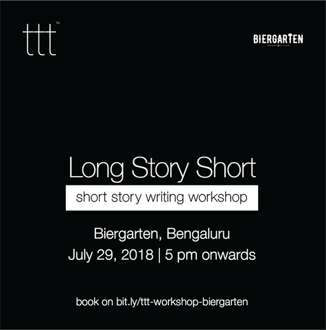 [writing workshop] Long Story Short  - Biergarten, Bengaluru