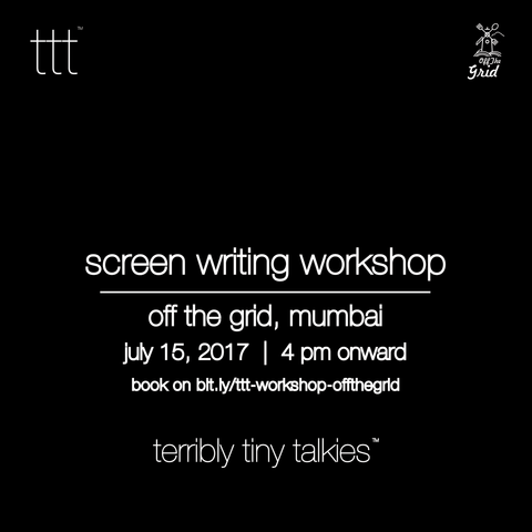 Screen Writing Workshop - Off the Grid, Mumbai