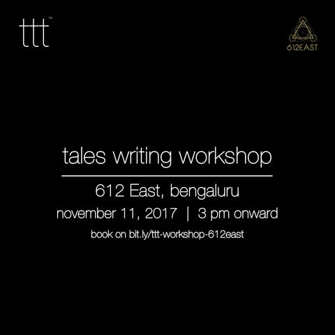 Tales Writing Workshop - 612 East, Bengaluru