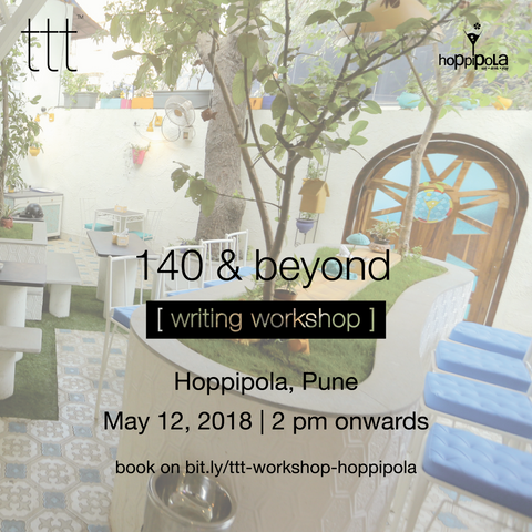 [writing workshop] 140 & beyond  - Hoppipola, Pune