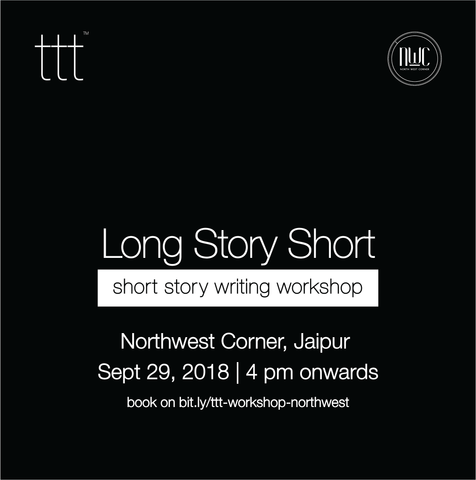 [writing workshop] Long Story Short  - Northwest Corner, Jaipur