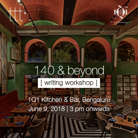 140 & Beyond - 1Q1, Bengaluru [9th June, 2018] Ticket + tttee