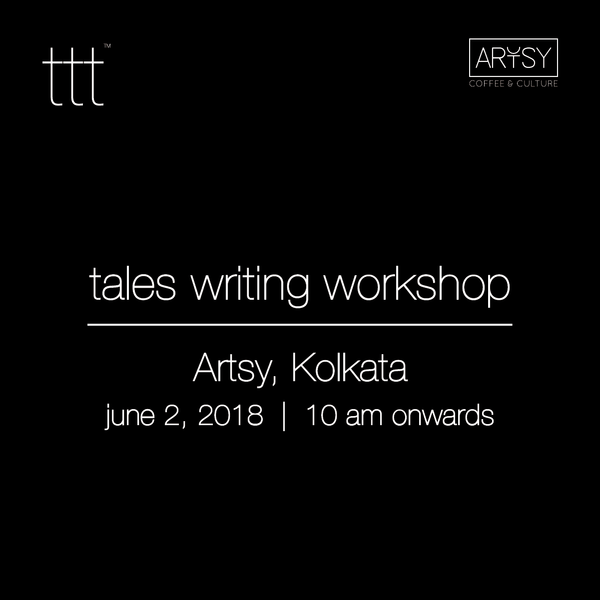 TTT - Workshops [Artsy, Kolkata] [2nd June, 2018] Ticket + Tshirt Combo