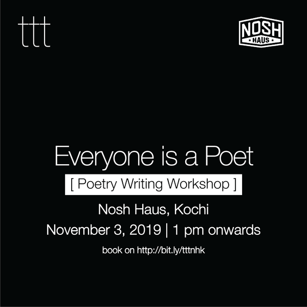 Everyone's a Poet - Nosh Haus, Kochi, Kerala  [3rd November, 2019] Ticket