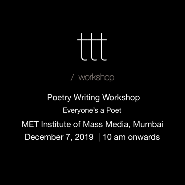 Everyone's a Poet - MET institute of Mass Media, Mumbai  [7th December, 2019] Ticket