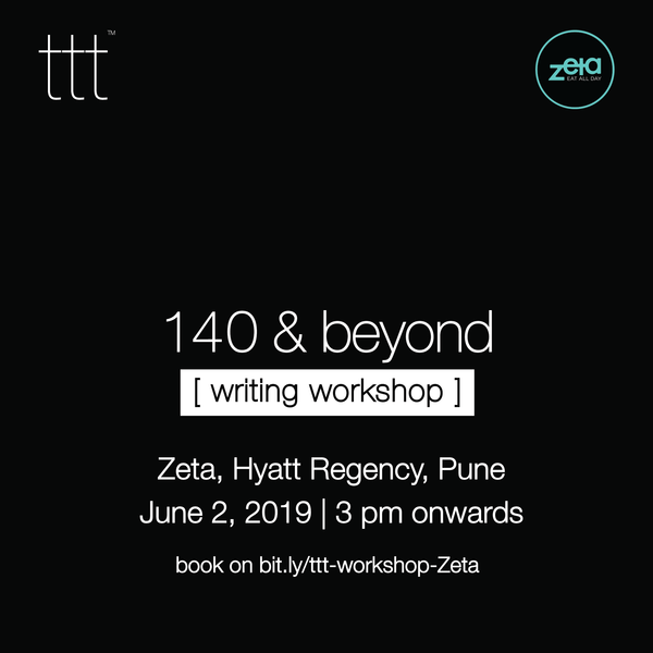 140 & Beyond - Zeta, Hyatt Regency, Pune [2nd June, 2019]