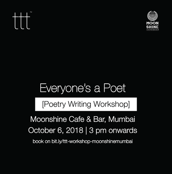Everyone's a Poet - Moonshine Cafe & Bar, Mumbai  [6th October, 2018] Ticket