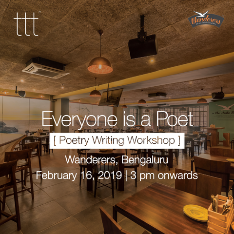 Everyone's a Poet - Wanderers, Bengaluru [16th February, 2019] Ticket + 97 Poems