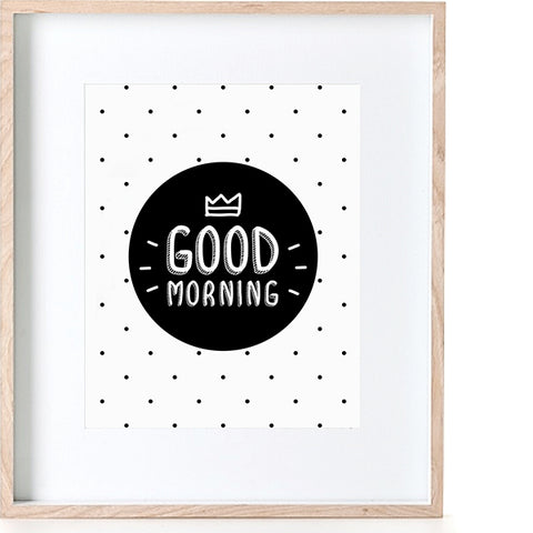Print - Good Morning