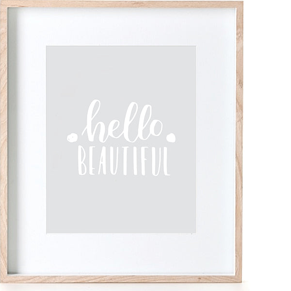 Print - Hello Beautiful