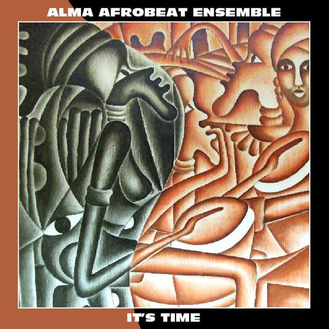 Alma Afrobeat Ensemble - It's Time